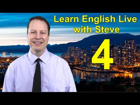 Learn English Live 4 with Steve Ford