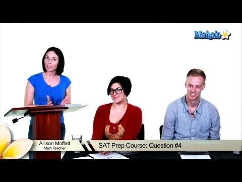SAT Math Prep Course Question #4