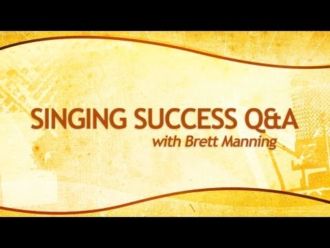 How to Sing - Hit High Notes - Extend Your Range - What is Brett Manning's SINGING SUCCESS