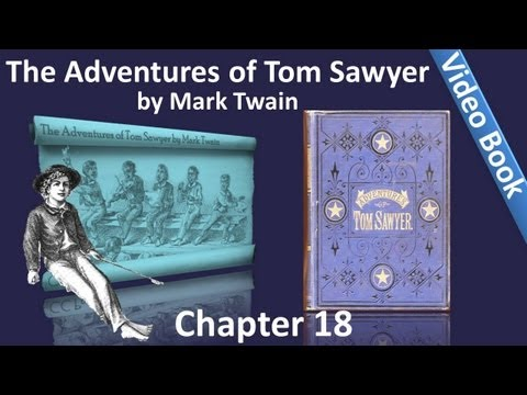 Chapter 18 - The Adventures of Tom Sawyer by Mark Twain