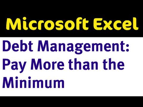 Excel Debt Management - Pay More than the Minimum