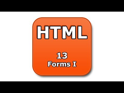 HTML Tutorial - 13 - Forms I