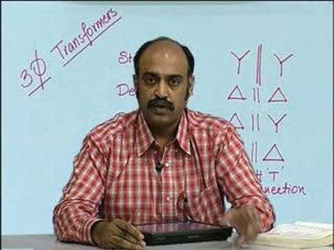 Lecture - 35 Three Phase Transformer 2