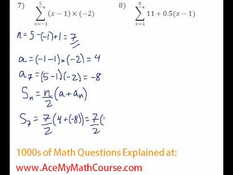 Arithmetic Series - Sigma Notation #7-8