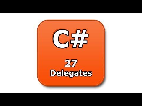 C# Tutorial - 27 - Delegates