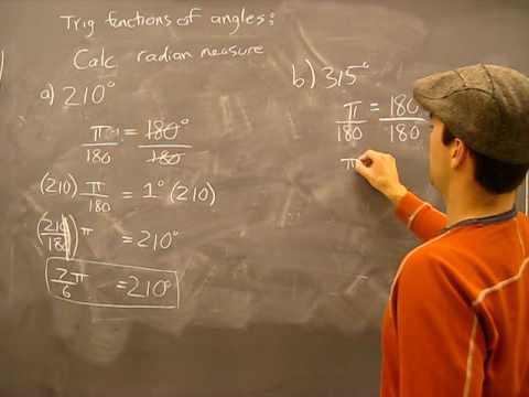 Converting Degrees into Radians: Trigonometry Math Help