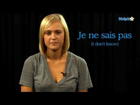 "How to Say ""I Don't Know"" in French"