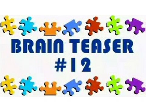 Video Brain Teaser #12