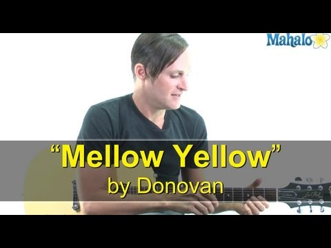 "How to Play ""Mellow Yellow"" by Donovan on Guitar (Practice Cover)"