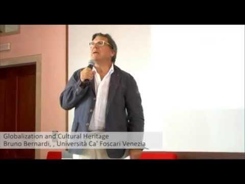 Globalization and Cultural Heritage, Bruno Bernardi