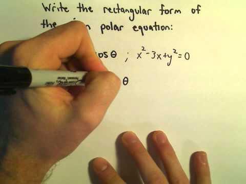 Converting Between Polar and Rectangular Equations, Ex 2