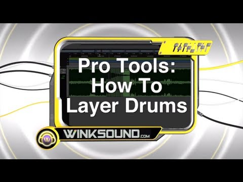 Pro Tools: How To Layer Drums | WinkSound
