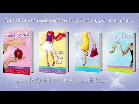 Wicked Jealous, Little Miss Red, Geek Charming and Cindy Ella by Robin Palmer