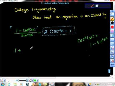 College Trigonometry Show That an Equation is an Identity Proving Trig ids