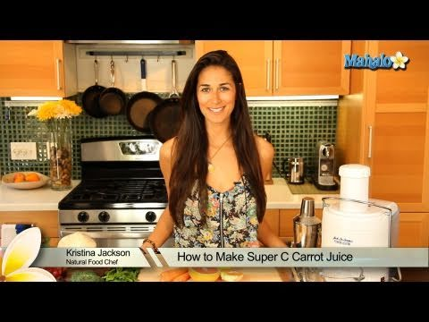 How to Make Super C Carrot Juice