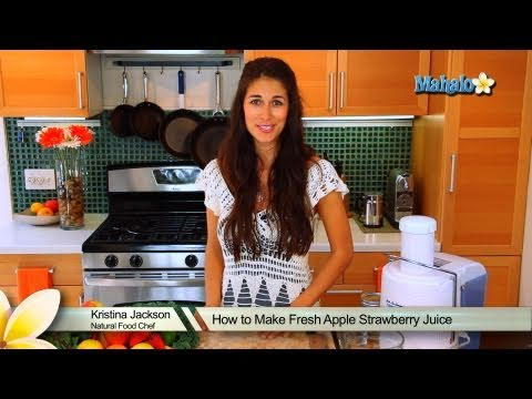 How to Make Fresh Apple Strawberry Juice