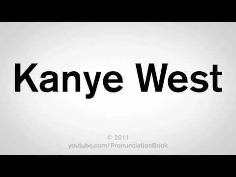 How To Pronounce Kanye West
