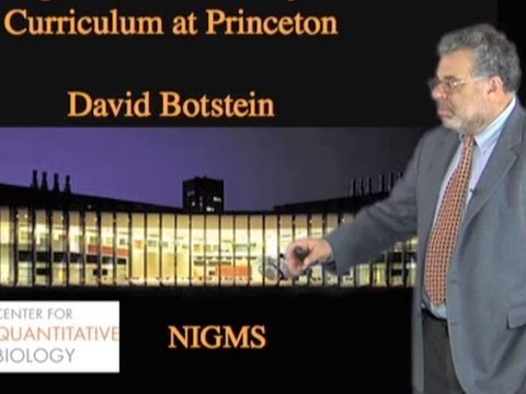 David Botstein (Princeton): An Integrated Science Curriculum