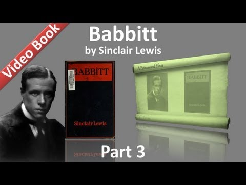 Part 3 - Babbitt Audiobook by Sinclair Lewis (Chs 10-15)