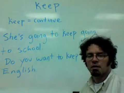 "How to use the word ""keep"" in English"