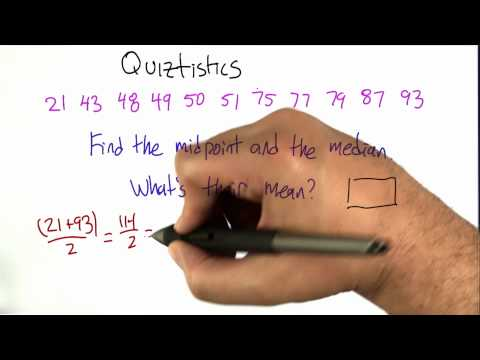 Statistics by Sorting Solution - Algorithms - Statistics - Udacity