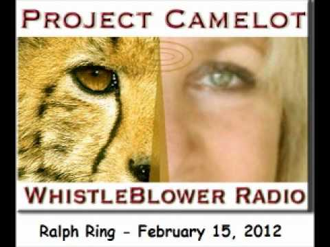 Project Camelot Radio - Ralph Ring - February 15, 2012