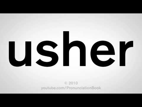 How to Say Usher