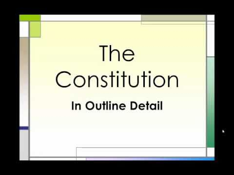 The Constitution An Outline Part 2
