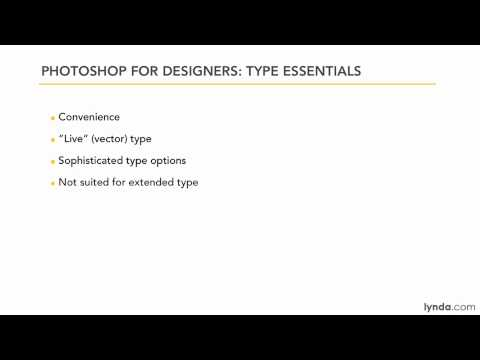 Photoshop: The pros and cons of setting type in Photoshop | lynda.com