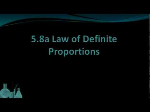 Chemistry 5.8a Law of Definite Proportions