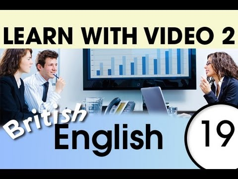 Learn British English with Video - British English Words for the Workplace