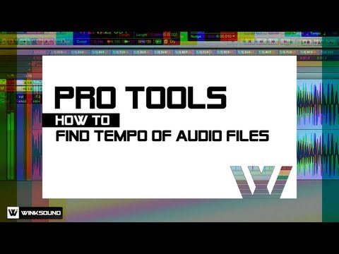 Pro Tools: How To Find Tempo Of Audio Files | WinkSound