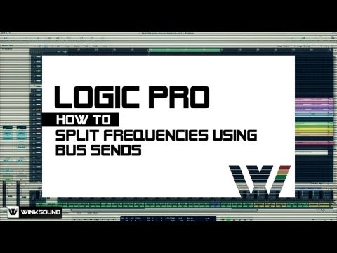 Logic Pro: How To Split Frequencies Using Bus Sends | WinkSound