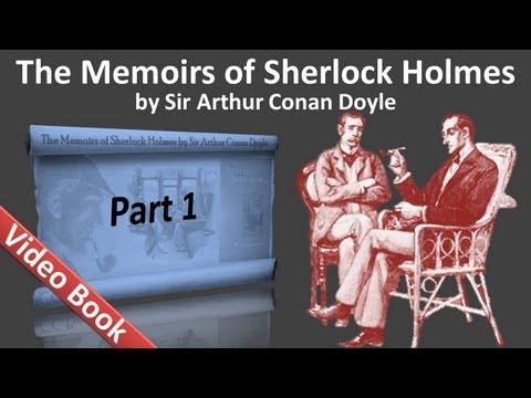 Part 1 - The Memoirs of Sherlock Holmes Audiobook by Sir Arthur Conan Doyle (Adventures 01-04)