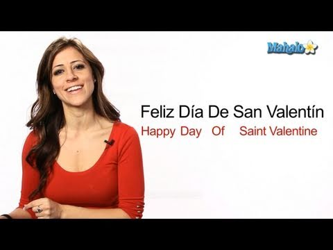 "How to Say ""Happy Valentine's Day"" in Spanish"