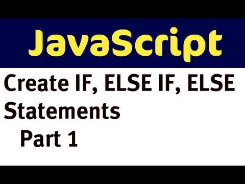 JavaScript - if, else if, else (part 1)
