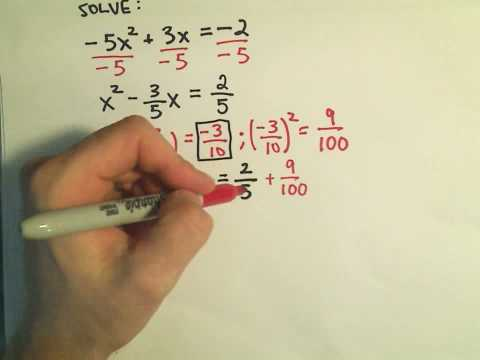 Completing the Square to Solve Quadratic Equations: More Examples - 6