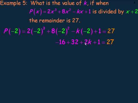 Dividing Polynomials and the Remainder Theorem Part 3