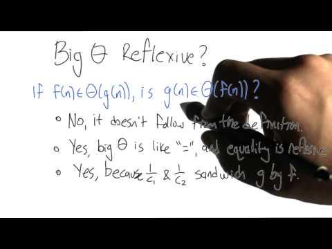 Big Theta Reflexive - Algorithms - Graphs - Udacity