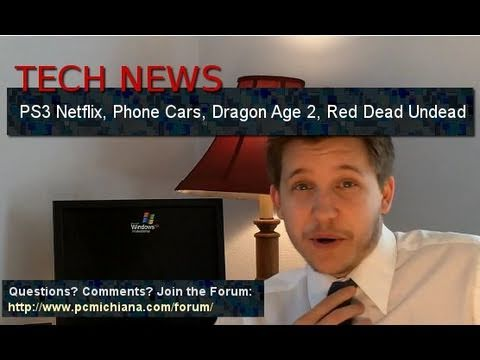 PS3 Netflix, Dragon Age 2, Cell CyberThreats, Red Dead Undead