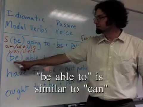 Idiomatic Modal Verbs - Passive Voice