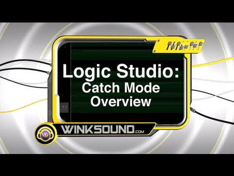 Logic Studio: Catch Mode Overview