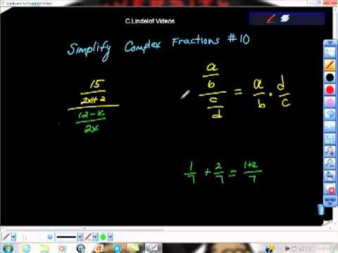 Simplify the Complex Fraction 10