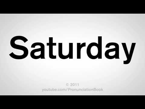How To Pronounce Saturday