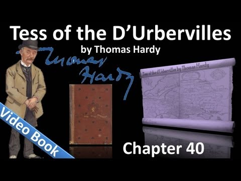 Chapter 40 - Tess of the d'Urbervilles by Thomas Hardy