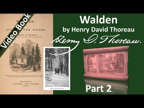 Part 2 - Walden Audiobook by Henry David Thoreau (Chs 02-04)