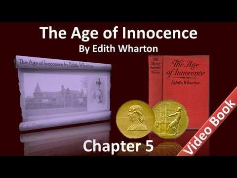 Chapter 05 - The Age of Innocence by Edith Wharton