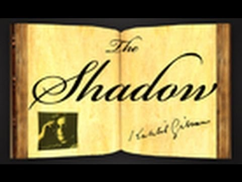 Pearls Of Wisdom - The Shadow by Khalil Gibran - Parable