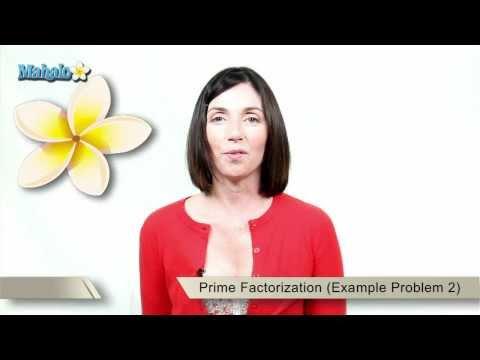 Prime Factorization (Example Problem 2)