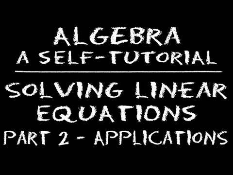 Algebra: Solving Linear Equations - Part 2: Applications (Sample 2)